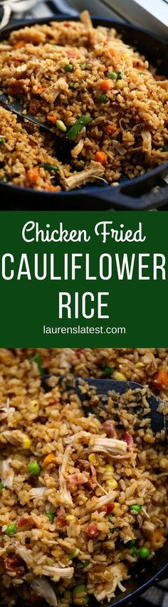 Chicken Fried Cauliflower Rice is a healthy, clean take on the original fried rice recipe that comes together in 10 minutes and tastes amazing! #healthydinner #cauliflowerrice #Laurenslatest #easydinner #10minmeals #healthyrecipes #dinnerrecipes
