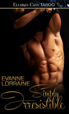 Simply Irresistible by Evanne Lorraine.They must learn to put their trust issues aside to make their sub and Dom relationship work. When a stalker enters the mix, trust could mean more than making a good relationship...it could mean saving their lives.