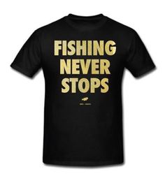 Fishing Never Stops Men's Graphic Tee – Big Bass Dreams