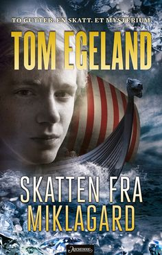 """ Born to be a reader"": Skatten fra Miklagard av Tom Egeland"