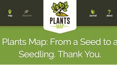 As many of you may know the #seed we planted last month has emerged into a #seedling with the nurturing help of many: Plants Map. Thank You!