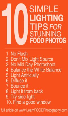 10 simple lighting tips for great food photography.