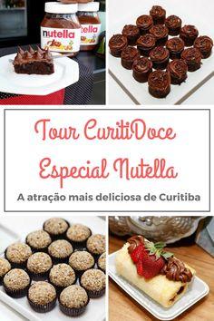 Conheça o Tour Curitidoces - Especial Nutella, a atração mais deliciosa de Curitiba-PR! Um passeio pelas melhores docerias da cidade!
