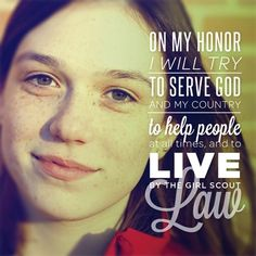 Girl Scout Law. I LOVED Girl Scouts
