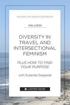 Eulanda Osagiede is a travel influencer at Hey Dip Your Toes In! She shares her story about how she found her purpose in life, why we need diversity in travel industry, and what intersectional feminism is. Listen on The Good Life Unravelled podcast now. Helping Other People, Helping Others, Studying Medicine, Teach Dance, Career Choices, Guest Speakers, Intersectional Feminism, Travel Organization, Self Care Routine
