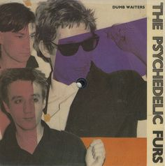 """For Sale - The Psychedelic Furs Dumb Waiters - Playable sleeve UK  7"""" vinyl single (7 inch record) - See this and 250,000 other rare & vintage vinyl records, singles, LPs & CDs at http://eil.com"""