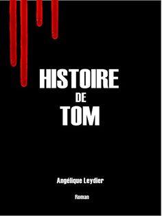 Histoire de Tom de Angélique Leydier https://www.amazon.fr/dp/B07BLM7DYM/ref=cm_sw_r_pi_dp_U_x_4xrsBb88WQ7DC