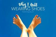 Why I quit wearing shoes > the benefits of barefoot Barefoot Shoes Mens, Barefoot Running, Walking Barefoot, Going Barefoot, Rothys Shoes, Buy Shoes, Benefits Of Walking, Brooks Running Shoes, Body Joints