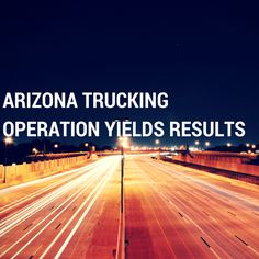 168 Commercial Vehicles Placed Out of Service Last Week During Operation Southern Shield in AZ    Keep Reading: - http://www.zacharlawblog.com/2015/03/168-commercial-vehicles-placed-out-of-service-last-week-during-operation-southern-shield-in-az.html