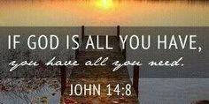 He is all we need...