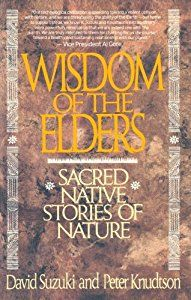 Wisdom of the Elders: Sacred Native Stories of Nature (David Suzuki) | New and Used Books from Thrift Books
