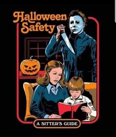 Halloween Safety A Sitter's Guide Horror Movie Characters, Slasher Movies, Horror Movies, Halloween Movies, Halloween Horror, Halloween Art, Retro Horror, Vintage Horror, Arte Horror