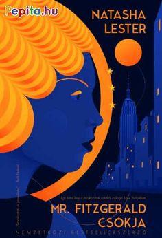 Egy fiatal lány a jazzkorszak szédítő, csillogó New Yorkjában    Elképesztően hangulatos, a húszas évek világának pezsgésével teli történet egy fiatal lányról, aki saját korát megelőzve harcol nagyratörő álmaiért a jazzkorszak szédítő, csillogó New Yorkjában. Manhattan a viharos húszas években: a gin, a jazz és a fényűzés városa. A nők sminkelik magukat, a szoknyájuk egyre kurtább lesz, és élvezik frissen kiharcolt jogaikat a politika és a munka világában. Ellentétben Evelyn Lockharttal… Korat, Gin, Broadway, New York, Movies, Movie Posters, Manhattan, Jazz, Products