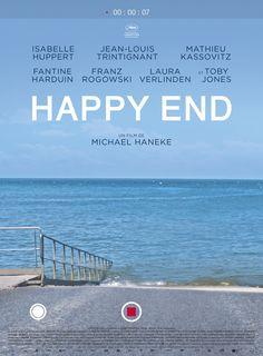 HAPPY END France, Germany, Austria 107 min. WRITTEN & DIRECTED BY Michael Haneke PRODUCED BY Margaret Menegoz, Stefan Arndt, Veit Heiduschka & Michael Katz