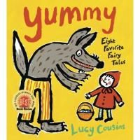 [Yummy: Eight Favorite Fairy Tales」 Lucy Cousins - HIPPOBOOKS