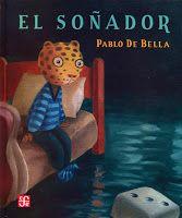 El soñador Emergent Readers, Children Books, Children's Literature