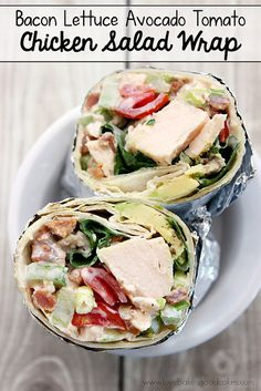 Bacon Lettuce Avocado Tomato Chicken Salad Wrap makes a quick and easy dinner or lunch idea! @lovebakesgood