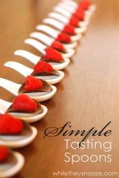 Simple Tasting Spoons perfect for Appetizers and Dessert Display via While They Snooze >> Desserts, Entertaining Ideas, Tips, Tricks