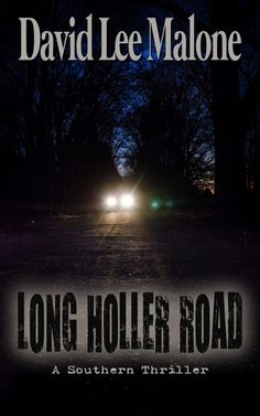 #Booksperfectforguys - A southern noir crime thriller, setting 1970's rural Alabama yours for 99¢ https://storyfinds.com/book/8531/long-holler-road