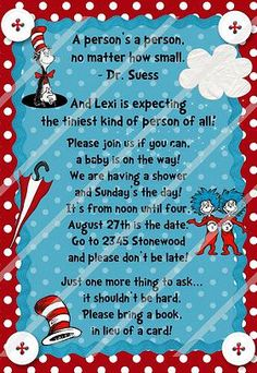 Party, Baby Shower and Announcements  Dr. Suess    Love this idea of bring a book in lieu of a card!