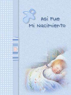 ASI FUE MI NACIMIENTO - El primer álbum de tu bebé - bájalo graatis Baby Shower Niño, Big Shot, Print And Cut, Cute, Scrapbooking, Roxy, Ideas, Saints, Amor