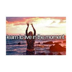 Learn to live in the moment. Define every moment you want to live on your bucket list! Don't have a bucket list? Stuff To Do, Things To Do, Bucket List For Teens, Relationship Gifs, Before I Die, So Little Time, Life Goals, Places To Visit, In This Moment
