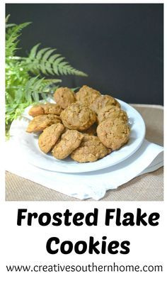 Frosted Flake cookies.  Perfect for an after school treat.  The have a great flavor with cinnamon, nutmeg and cloves.  www.creativesouthernhome.com