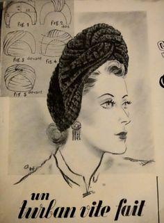 1940's fashion. Vintage turban instructions. Un turban vite fait. A turban…