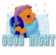 Good Night quotes cute quote night winnie the pooh goodnight good night goodnight quotes good nite goodnight quote Good Night Friends, Night Love, Good Night Wishes, Good Night Sweet Dreams, Good Night Image, Good Morning Good Night, Day For Night, Good Night Greetings, Good Night Messages