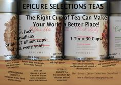 Check out the New Teas from Epicure Selections!  8 teas to choose from!  Each Tin/Bag = 30 Cups of Wellness!