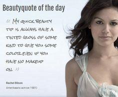 Beautyquote van Rachel Bilson op www.makeupmymind.nl