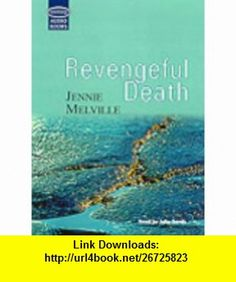 Revengeful Death Complete  Unabridged (Soundings) (9781860429750) Jennie Melville, Julia Sands , ISBN-10: 1860429750  , ISBN-13: 978-1860429750 ,  , tutorials , pdf , ebook , torrent , downloads , rapidshare , filesonic , hotfile , megaupload , fileserve