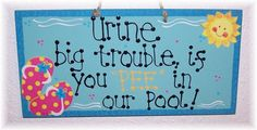 pool signs humorous | Hilarious, Funny Pool Sign