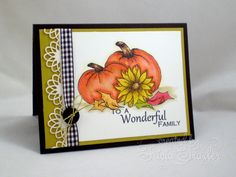 Wonderful Family by Tricia Traxler - using Theresa's Always Autumn stamp set.