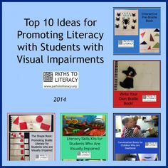 Top 10 ideas for promoting literacy with children who are blind, visually impaired, deafblind or multiply disabled