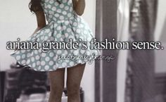 If there is ONE THING I ADORE ADORE ADORE about Ariana Grande...IT IS HER WARDROBE, SERIOUSLY.
