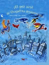 el pez azul de chagall ha desaparecido