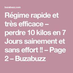Régime rapide et très efficace – perdre 10 kilos en 7 Jours sainement et sans effort !! – Page 2 – Buzabuzz