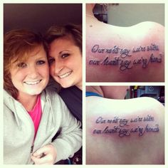 """Our roots say we're sisters, our hearts say we're friends""  I REALLY LIKE THIS ONE!"