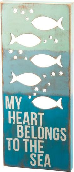 My Heart Belongs to the Sea! Show everyone how you really feel about the sea with this x wooden box beach sign.