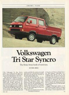 1990 Volkswagen Tri Star Syncro Volkswagen Bus, Vw Camper, Transporter T3, Volkswagen Transporter, Vw Vanagon, Advertising History, Combi Vw, Vw Beetles, Van Life