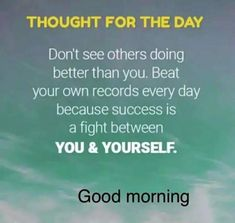 Morning Greetings Quotes, Good Morning, Success, Thoughts, Morning Wishes Quotes, Buen Dia, Bonjour, Good Morning Wishes, Ideas