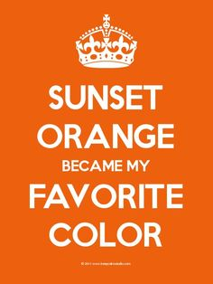 the colour orange - Google Search  sunset orange became my favorite color         ~just like peeta~