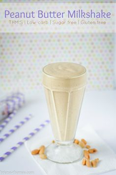 Peanut Butter Milkshake (THM:S, Low-carb, Sugar free, Gluten free)...this is one of the most popular recipes on my website, so I thought the pictures could use a redo.  Check it out!