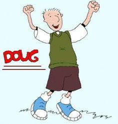 Daaa da da da da da duhhh da da #douggg ....