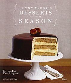 Jenny McCoy's Desserts for Every Season by Jenny McCoy http://www.amazon.com/dp/0847841014/ref=cm_sw_r_pi_dp_jW17ub06K81R6