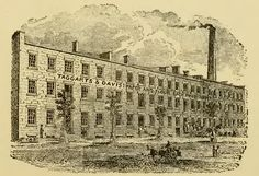 Taggarts and Davis Paper and Flour Sack Manufactory. Local History, Family History, North Country, Close Proximity, Cities, Louvre, New York, Paper, Travel