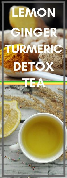 Lemon Ginger Turmeric Detox Tea iDiet A tea that will cleanse your body and remove all the toxins improving your weight loss journey and increasing your metabolism Detox Tea Diet, Detox Diet Drinks, Detox Kur, Detox Juice Recipes, Cleanse Detox, Juice Cleanse, Detox Juices, Cleanse Recipes, Stomach Cleanse