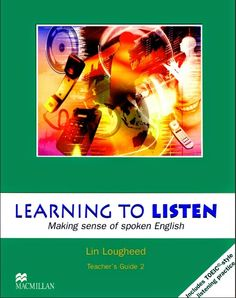 Learning to Listen : Making Sense of Spoken English : Teacher's Book | Bookz Ebookz