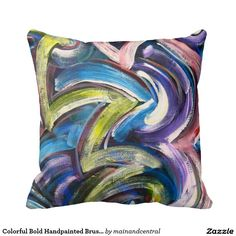 Colorful Bold Handpainted Brushstrokes-Multicolored Abstract Art Throw Pillow